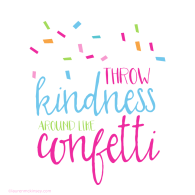 throw-kindness-around-like-confetti_complete-collection