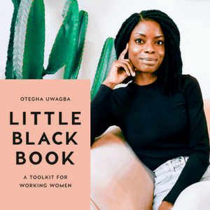 Little-Black-Book-A-Toolkit-For-Working-Women-with-Otegha-Uwagba-